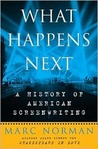 What Happens Next: A History of American Screenwriting