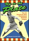 Up to the Plate: The All American Girls Professional Baseball League