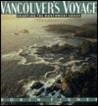 Vancouver's Voyage: Charting the Northwest Coast, 1791-1795