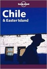 Chile & Easter Island (Lonely Planet Guide)