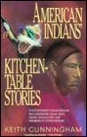 American Indians' Kitchen-Table Stories