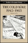 The Cold War, 1945-1963
