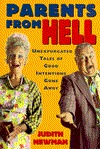 Parents from Hell by Judith Newman