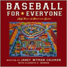 Baseball for Everyone: 150 Years of America's Game
