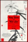 Wang Shiwei & Wild Lilies: Rectification & Purges in the Chinese Communist Party 1942-44