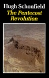 The Pentecost Revolution: The Story of the Jesus Party in Israel AD 36-66