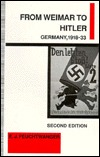 From Weimar to Hitler: Germany 1918-1933