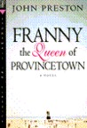 Franny, the Queen of Provincetown