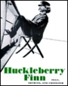 Huckleberry Finn: Text, Sources and Criticism