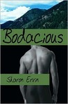Bodacious by Sharon Ervin