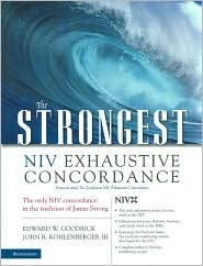 Strongest NIV Exhaustive Concordance of the Bible