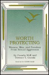Worth Protecting: Women, Men, and Freedom from Sexual Aggression