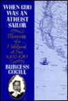 When God Was an Atheist Sailor by Burgess Cogill