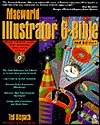 MacWorld Illustrator 6 Bible, with Disk by Ted Alspach