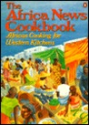 The Africa News Cookbook by Tami Hultman