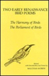 Two Early Renaissance Bird Poems: The Harmony of Birds, the Parliament of Birds