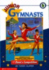 Dana's Competition (Junior Gymnasts, #1)
