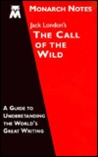 Jack London's The call of the wild (Monarch notes)