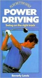 Power Driving: Swing on the Right Track