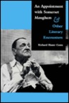 An Appointment with Somerset Maugham: And Other Literary Encounters