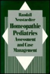 Homeopathic Pediatrics: Assessment and Case Management