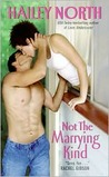 Not The Marrying Kind (The Doolittle Stories, #3)