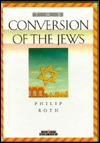 The Conversion of the Jews by Philip Roth