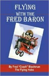 Flying With The Fred Baron