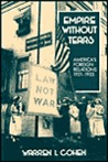 Empire Wthout Tears: America's Foreign Relations, 1921-1933