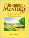 Historic Monterey: California's forgotten first capital