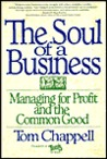The Soul of a Business: Managing For Profit And The Common Good