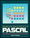 Problem solving with Pascal: Programming methods, algorithms, and data structures