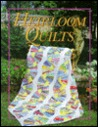 Heirloom Quilts: To Stitch by Hand or Machine