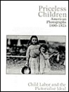 Priceless Children: American Photographs 1890-1925: Child Labor and the Pictorialist Ideal
