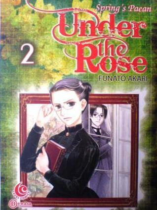 Under the Rose Vol. 2 by Akari Funato