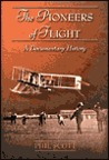 The Pioneers of Flight: A Documentary History
