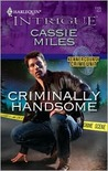 Criminally Handsome (Kenner County Crime Unit, #4)