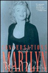 Conversations with Marilyn by William J. Weatherby