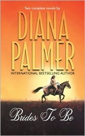 Brides to Be by Diana Palmer