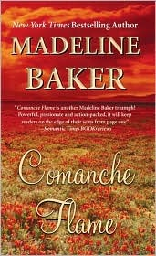 Comanche Flame by Madeline Baker