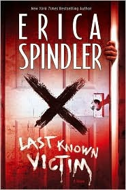 Last Known Victim by Erica Spindler