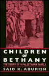 Children of Bethany: The Story of a Palestinian Family
