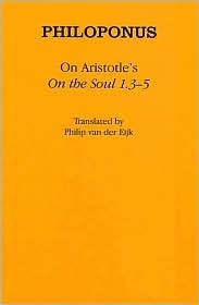 """On Aristotle's """"On the Soul 1.3 5"""""""