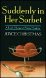 Suddenly in Her Sorbet (Lady Margaret Priam Mystery, #1)