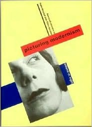 Picturing Modernism by Eleanor M. Hight