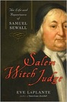 Salem Witch Judge: The Life and Repentance of Samuel Sewall