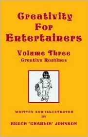 Creativity for Entertainers Vol. 3