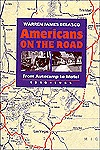 Americans on the Road by Warren Belasco