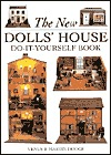 The New Dolls' House Do-It-Yourself Book by Venus A. Dodge