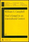 Paul's Gospel in an Intercultural Context: Jew and Gentile in the Letter to the Romans